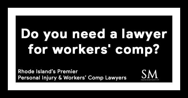 need-lawyer-workers-comp-ri